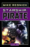 Mike Resnick - Starship Pirate
